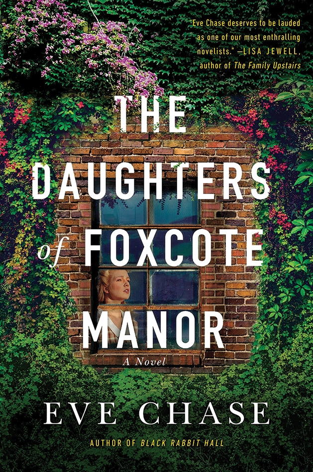 Eve Chase's The Daughters of Foxcote Manor