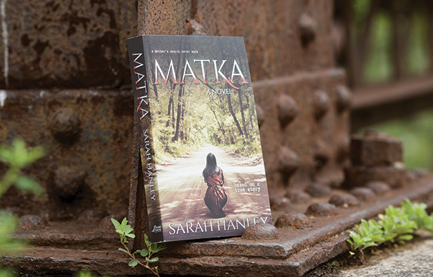 """Matka,"" the debut novel by Maple Grove author Sarah Hanley"